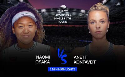 Skrót meczu Osaka - Kontaveit w 4. rundzie US Open