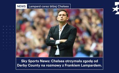 Lampard coraz bliżej Chelsea. Karuzela transferowa z 25 czerwca