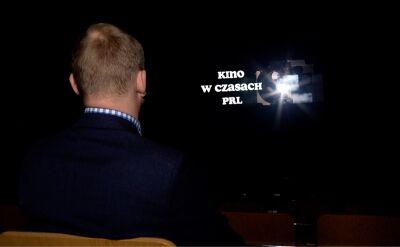 Kino w czasach PRL