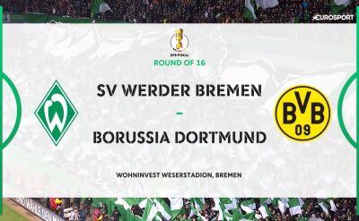 Skrót meczu Werder - Borussia Dortmund w 3. rundzie Pucharu Niemiec