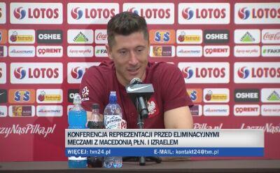Lewandowski o czerwcowych spotkaniach reprezentacji