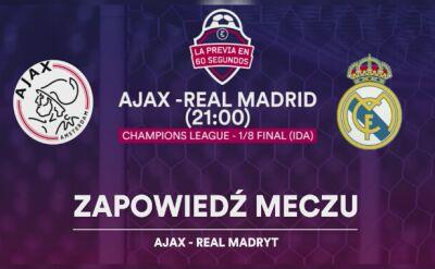 Zapowiedź meczu Ajax - Real Madryt