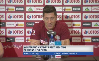 Robert Lewandowski przed meczami z Łotwą i Macedonią Płn.