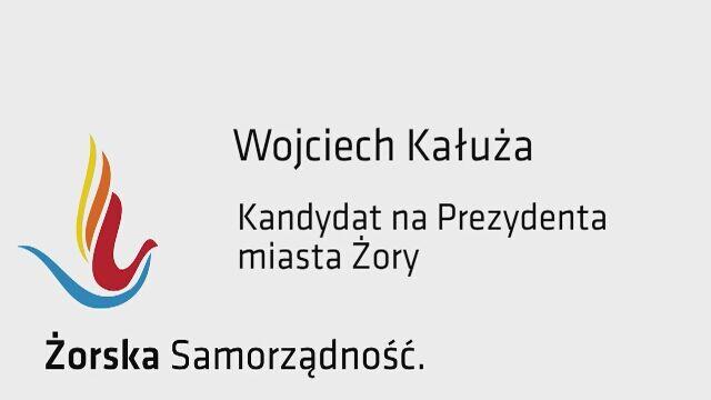 Wojciech Kałuża - spot kandydata na prezydenta miasta Żory