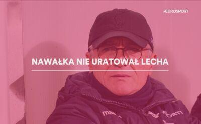 """Projekt """"Nawałka"""" nie wypalił, Lech w rozsypce"""